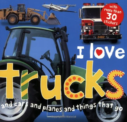 I Love Trucks (Sticker Book)