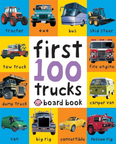 First 100 Trucks (Board Book)
