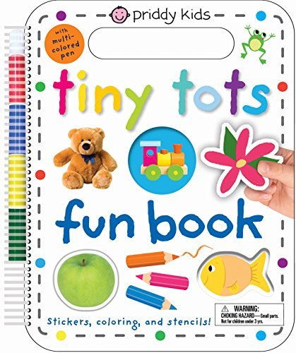 Tiny Tots Fun Book: Stickers, Coloring, and Stencils! With Multi-Colored Pen (Wipe Clean)
