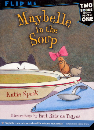 Maybelle In The Soup/Maybelle Goes To Tea (Flip Me Book)