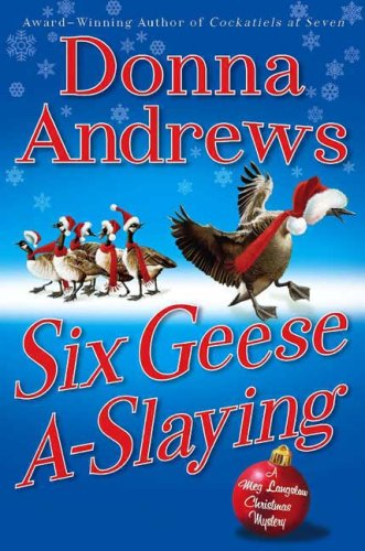 Six Geese A-Slaying (Meg Langslow Christmas Mysteries)