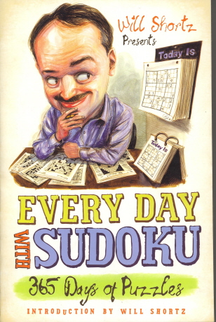 Will Shortz Presents Every Day with Sudoku: 365 Days of Puzzles
