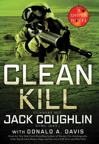 Clean Kill: A Sniper Novel