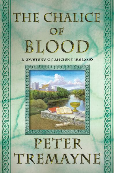 The Chalice of Blood: A Mystery of Ancient Ireland