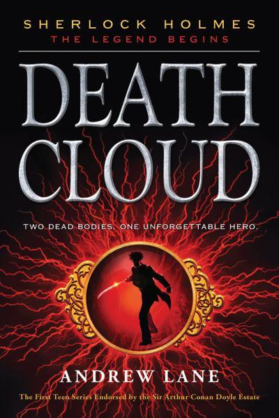 Death Cloud (Sherlock Holmes, Bk. 1)