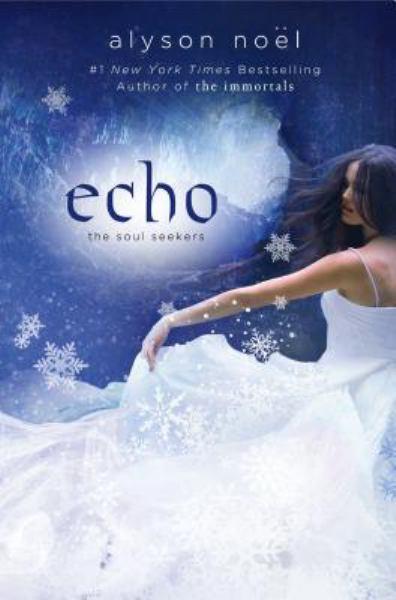 Echo (The Soul Seekers, Bk 2)