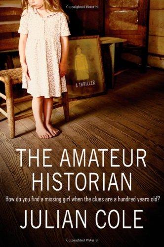 The Amateur Historian: A Thriller