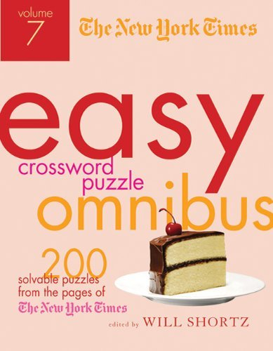 The New York Times Easy Crossword Puzzle Omnibus Volume 7