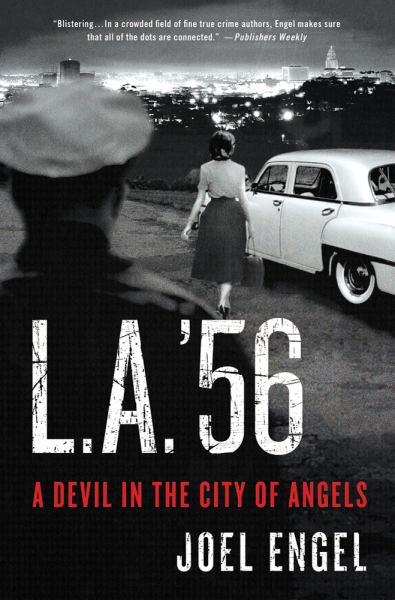 L. A. '56: A Devil in the City of Angels