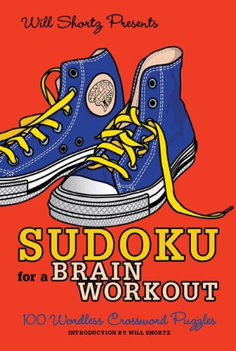Sudoku for a Brain Workout: 100 Wordless Crossword Puzzles