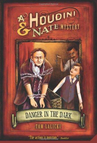 Danger In The Dark (Houdini & Nate Mystery)