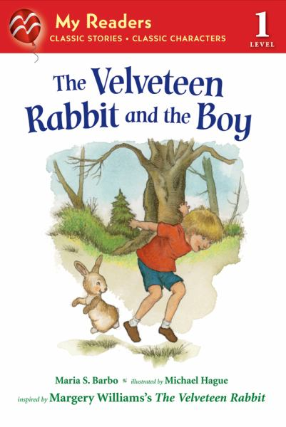 The Velveteen Rabbit and the Boy (My Readers, Level 1)