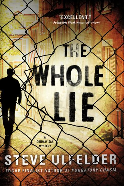 The Whole Lie (Conway Sax Mysteries)
