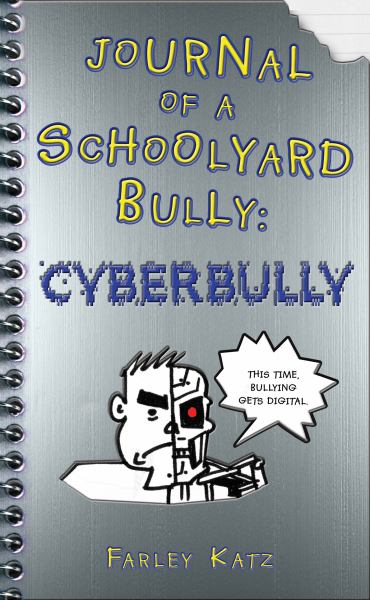 Journal of a Schoolyard Bully: Cycberbully
