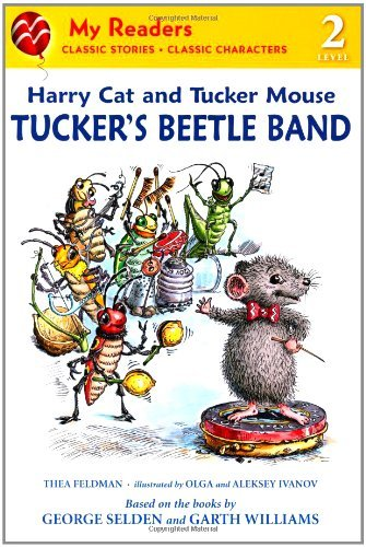 Tucker's Beetle Band: Harry Cat and Tucker Mouse (My Readers, Level 2)