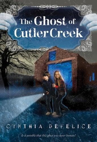 The Ghost of Cutler Creek (Ghost Mysteries, Bk. 3)