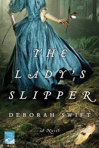 The Lady's Slipper: A Novel