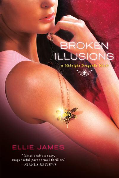 Broken Illusions (Midnight Dragonfly #2)