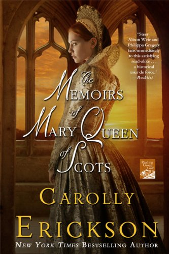 The Memoirs of Mary Queen of Scots: A Novel