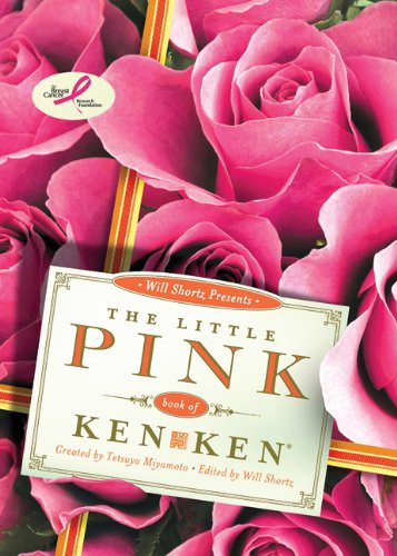 Will Shortz Presents The Little Pink Book of KenKen: Easy to Hard Logic Puzzles