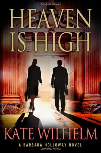 Heaven Is High (Barbara Holloway Novels)