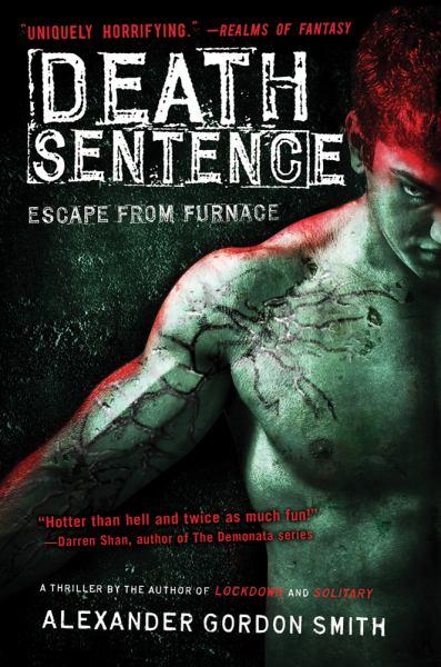 Death Sentence (Escape from Furnace Bk. 3)