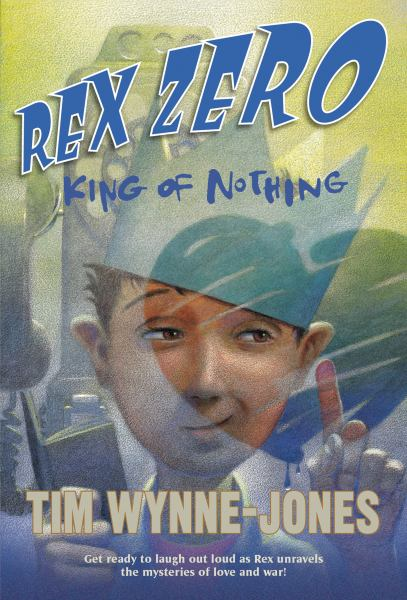 King of Nothing (Rex Zero, Bk. 2)