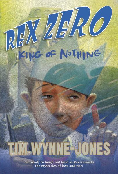 King of Nothing (Rex Zero, Bk. 2)