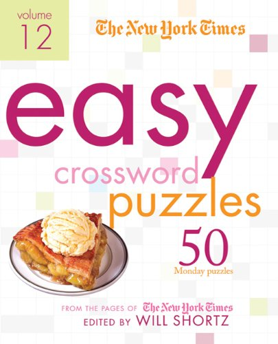 The New York Times Easy Crossword Puzzles (Volume 12)