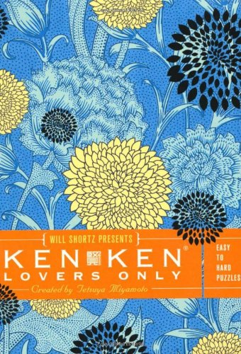 Will Shortz Presents KenKen Lovers Only: Easy to Hard Puzzles