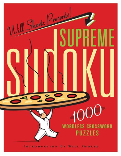 Will Shortz Presents Supreme Sudoku
