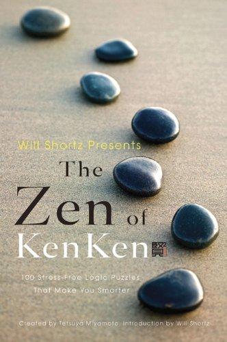 Will Shortz Presents the Zen of KenKen