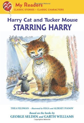 Harry Cat And Tucker Mouse: Starring Harry (My Readers, Level 2)