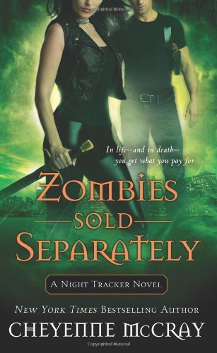Zombies Sold Separately (Night Tracker, Bk. 4)
