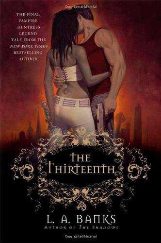 The Thirteenth (A Vampire Huntress Legend)