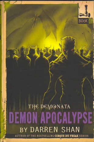 Demon Apocalypse (Demonata, Bk. 6)