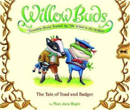 Willow Buds: Tale Of Toad And Badger