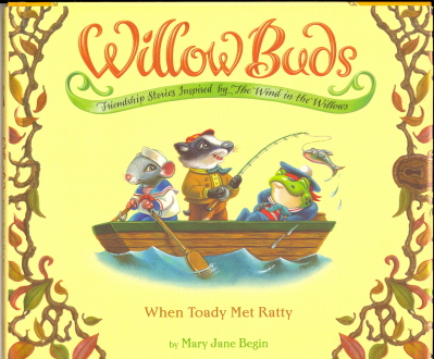 When Toady Met Ratty (Willow Buds)
