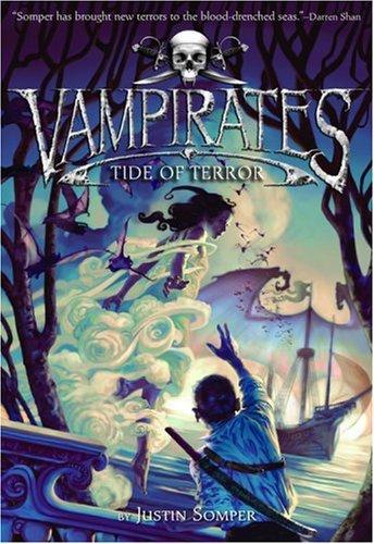 Tide Of Terror (Vampirates, Bk. 2)