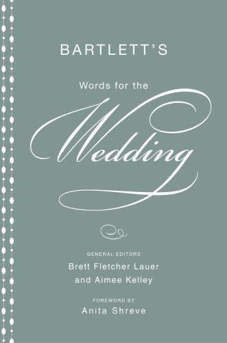 Bartlett's Words for the Wedding