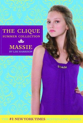 Massie (Clique Summer Collection, Bk. 1)