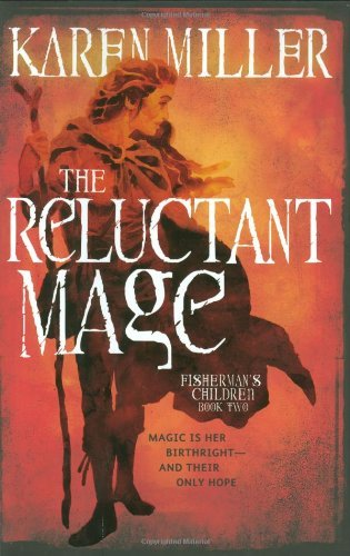 The Reluctant Mage (Fisherman's Children Book Two)