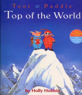 Top Of The World ( Toot & Puddle)