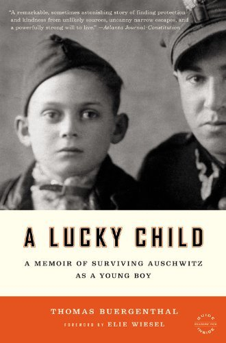 A Lucky Child: A Memoir of Surviving Auschwitz as a Young Boy (Back Bay Readers' Pick)
