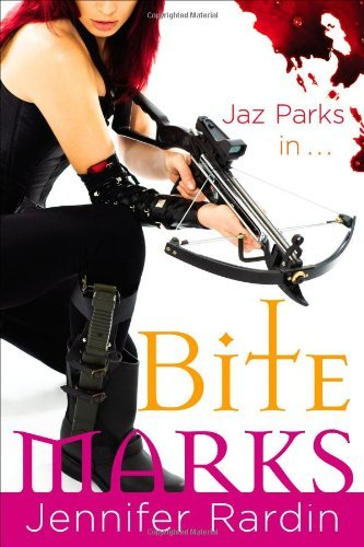 Jaz Parks in ... Bite Marks (Jaz Parks, Book 6)
