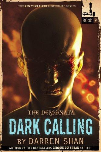 Dark Calling (Demonata, Bk. 9)