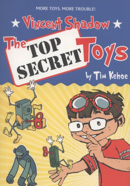 The Top Secret Toys (Vincent Shadow, Volume 2)