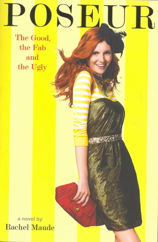 The Good, The Fab And The Ugly (Posseur, Bk. 2)