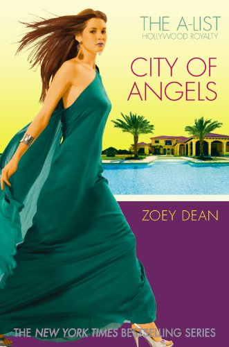 City Of Angels (A-List Hollywood Royalty, Bk. 13)
