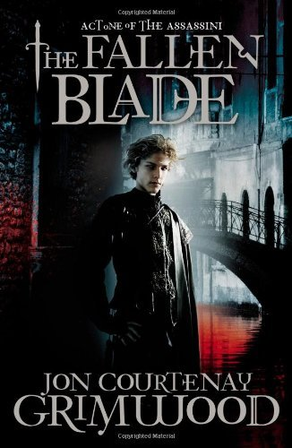 The Fallen Blade: Act One of the Assassini (The Vampire Assassin Trilogy)